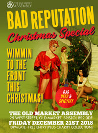 Bad Reputation Christmas Special at The Old Market Assembly in Bristol