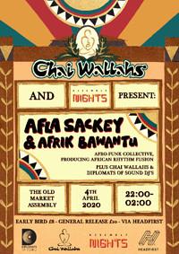 Chai Wallahs Presents: Afla Sackey & Afrik Bawantu at The Old Market Assembly in Bristol