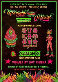 Midnight Ritual w/ Guacamayo Tropical!!! at The Old Market Assembly in Bristol
