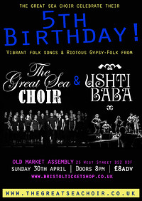 The Great Sea Choir's 5th Birthday with Ushti Baba at The Old Market Assembly in Bristol