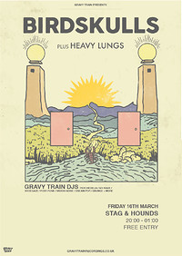 BIRDSKULLS + HEAVY LUNGS at The Stag And Hounds in Bristol