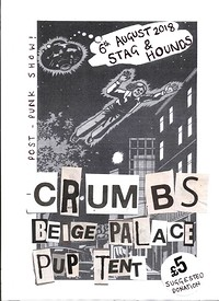 Crumbs, Beige Palace & Pup Tent in Bristol at The Stag And Hounds in Bristol