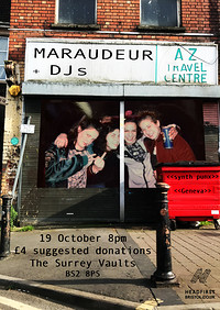 Maraudeur (Geneva) & DJs at The Surrey Vaults in Bristol
