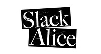 Slack Alice w/Prostitues/Bad Tracking/Nadoone at The Surrey Vaults in Bristol