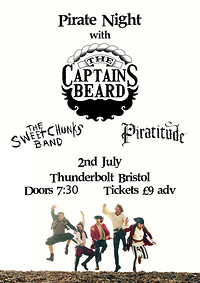 THE CAPTAINS BEARD + The Sweetchunks + Piratitude at The Thunderbolt in Bristol