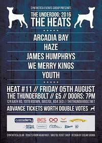 The Underdog: Heat Eleven at The Thunderbolt in Bristol