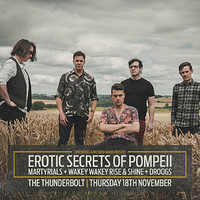 WE NEED BANDS | Erotic Secrets of Pompeii + Suppor at The Thunderbolt in Bristol