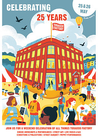 Celebrating 25 Years Of Tobacco Factory at The Tobacco Factory in Bristol