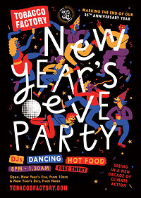 New Year's Eve Party at The Tobacco Factory in Bristol