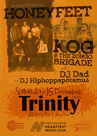 Honeyfeet | K.O.G & the Zongo Brigade at The Trinity Centre in Bristol