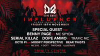 Influence: Benny Page / mc Spyda / Serial Killaz  at The Trinity Centre in Bristol