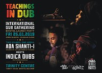 Teachings in Dub:  Aba Shanti-I vs Indica Dubs at The Trinity Centre in Bristol