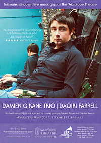 Damien O'Kane Trio | Daoirí Farrell at The Wardrobe Theatre in Bristol