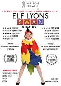 Elf Lyons: Swan at The Wardrobe Theatre in Bristol