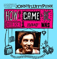 How I Came To Be How I Never Was by J Fluffypunk at The Wardrobe Theatre in Bristol