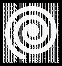 Down The Rabbit Hole at The White Rabbit in Bristol
