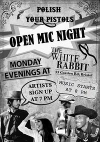 Polish Your Pistols - Open Mic Night at The White Rabbit in Bristol