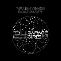 24hr Garage Girls x Valentine's Boat Party at Thekla in Bristol