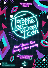 Top Of The Pop Con - NYE Fancy Dress Party 2017 at Thekla in Bristol
