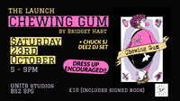 Chewing Gum Launch! at Unit 8, Parkway Trading Estate, St Werburgh's Road, BS2 9PG in Bristol