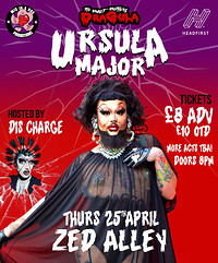 Wig in a Box Promotions present Ursula Major  at Zed Alley in Bristol